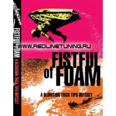 DVD Fistul of Foam - A Blowsion Trick Tips Odyssey